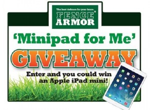 Fence Armor 'Minipad for Me' Giveaway